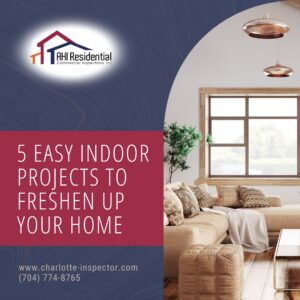 5 Easy Indoor Projects To Freshen Up Your Home